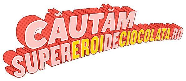 Cautam SupereroiDeCiocolata Supereroii de acasa